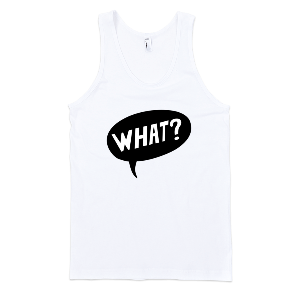 What-Fine-Jersey-Tank-Top-Unisex-by-iTEE.com