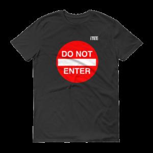 do-not-enter-lightweight-fashion-short-sleeve-t-shirt-by-itee-com