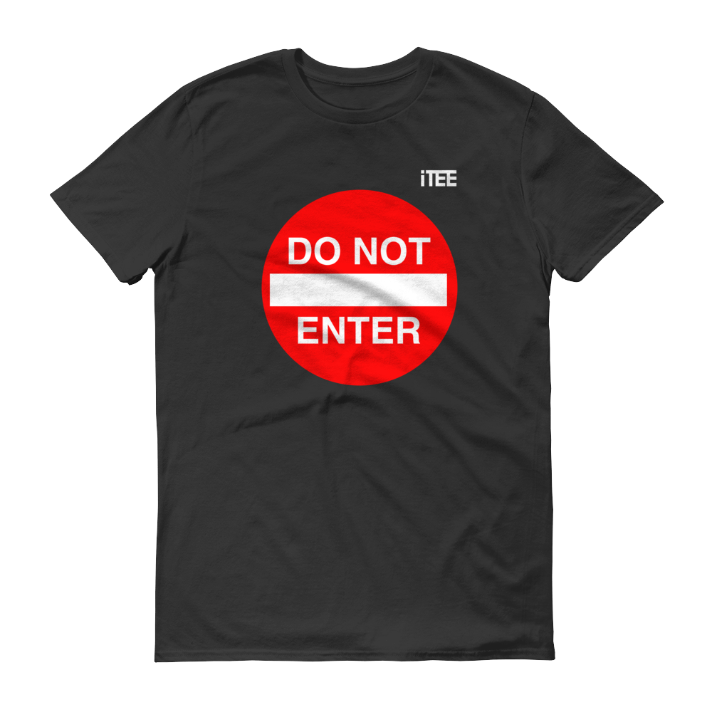 do-not-enter-lightweight-fashion-short-sleeve-t-shirt-by-itee-com