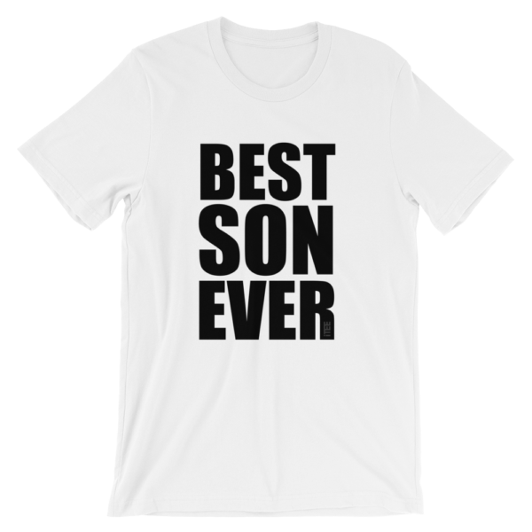 Best Son Ever Unisex Short Sleeve Jersey T-Shirt by iTEE
