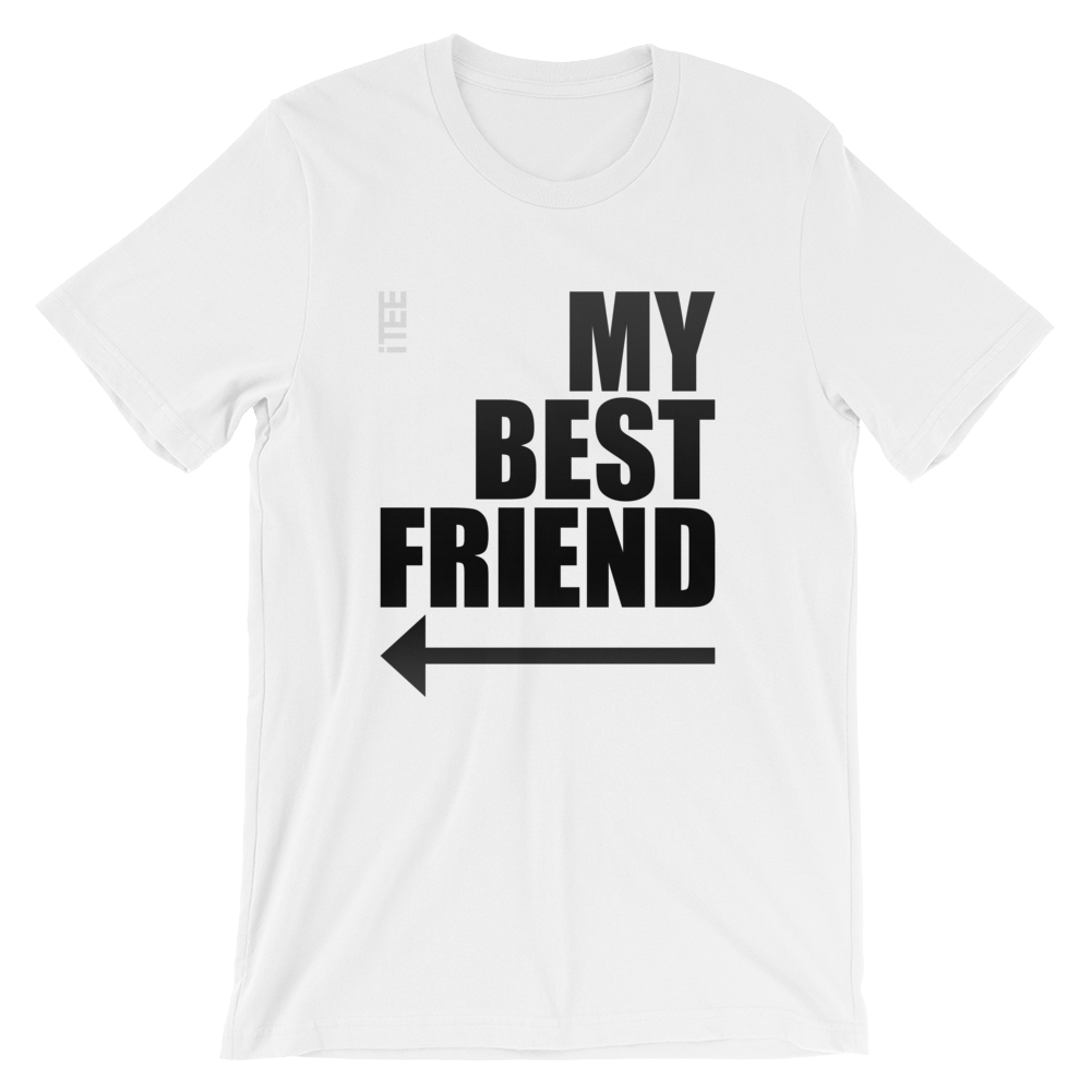 My Best Friend Arrow Left Unisex Short Sleeve Jersey T-Shirt by iTEE