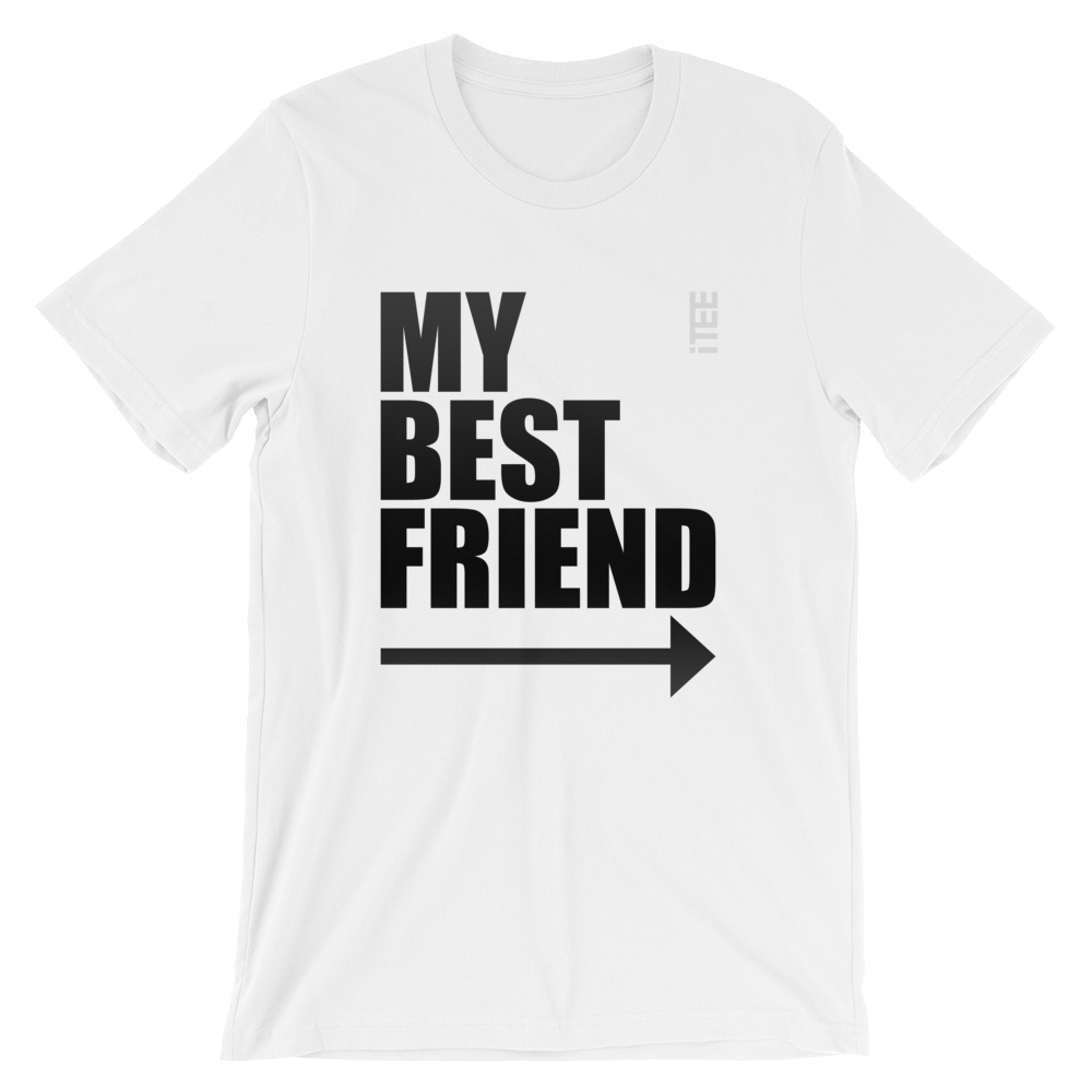 My Best Friend Arrow Right Unisex Short Sleeve Jersey T-Shirt by iTEE