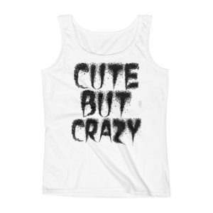 Cute but Crazy Ladies Missy Fit Ringspun Tank Top by iTEE